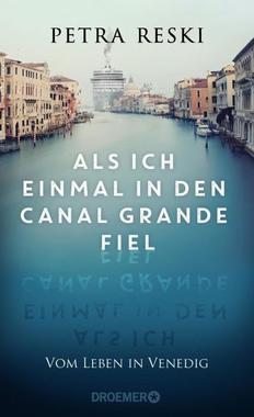 Cover von: Als ich einmal in den Canal Grande fiel