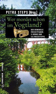 Cover von: Wer mordet schon im Vogtland?