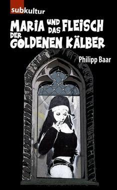 Cover von: Maria und das Fleisch der goldenen Kälber