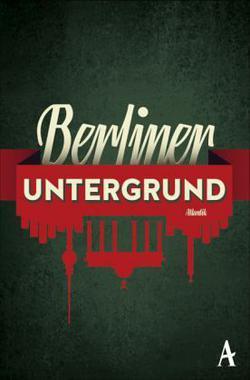 Cover von: Berliner Untergrund