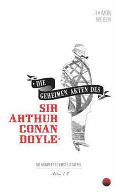 Cover von: Die geheimen Akten des Sir Conan Doyle