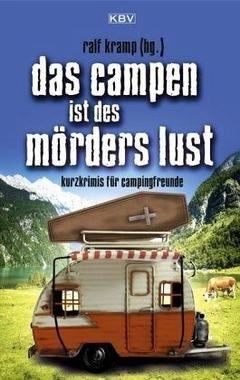 Cover von: Das Campen ist des Mörders Lust