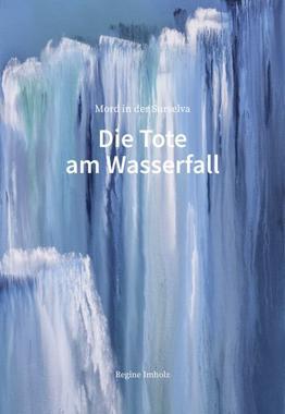 Cover von: Die Tote am Wasserfall