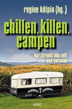 Cover von: Chillen, killen, campen