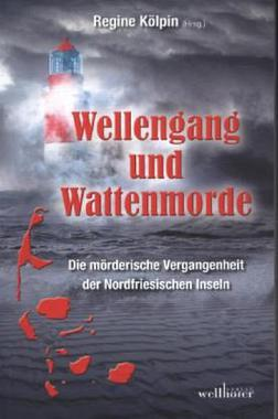 Cover von: Wellengang und Wattenmorde