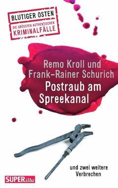 Cover von: Postraub am Spreekanal und zwei weitere Verbrechen