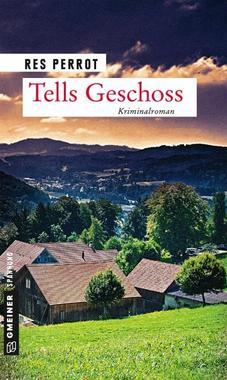 Cover von: Tells Geschoss