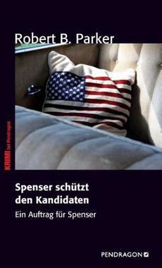 Cover von: Spenser schützt den Kandidaten