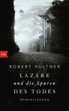 Cover von: Lazare und die Spuren des Todes
