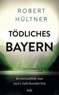 Cover von: Tödliches Bayern