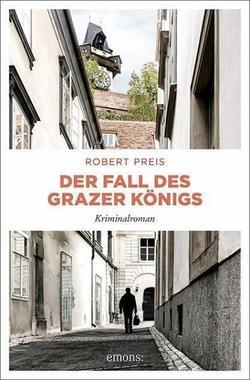Cover von: Der Fall des Grazer Königs