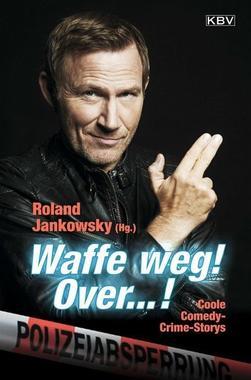 Cover von: Waffe weg! Over...!