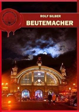 Cover von: Beutemacher