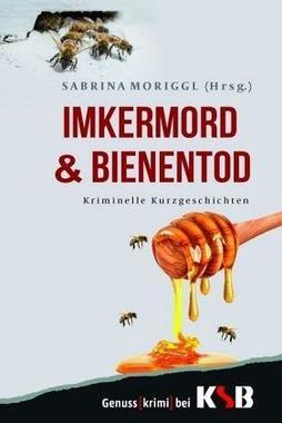 Cover von: Imkermord & Bienentod