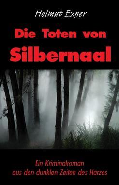 Cover von: Die Toten von Silbernaal