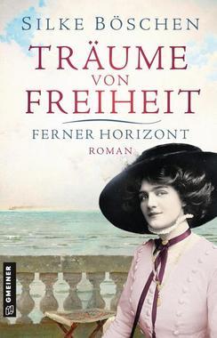 Cover von: Träume von Freiheit - Ferner Horizont