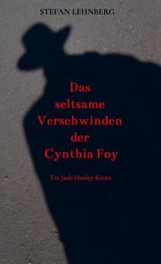 Cover von: Das seltsame Verschwinden der Cynthia Foy