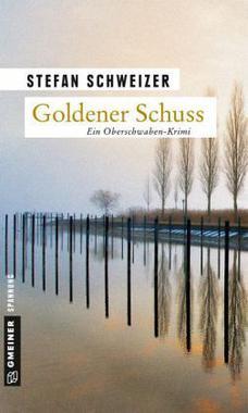 Cover von: Goldener Schuss