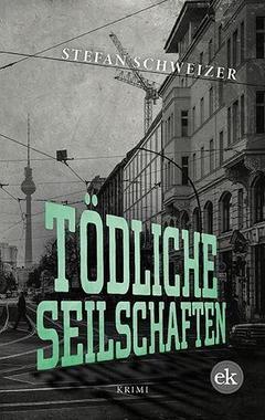 Cover von: Tödliche Seilschaften