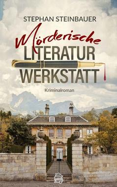 Cover von: Mörderische Literaturwerkstatt