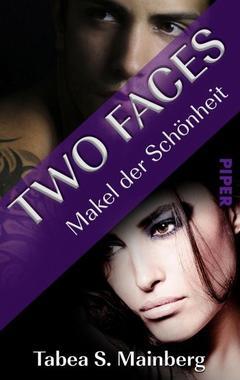 Cover von: Two Faces - Makel der Schönheit