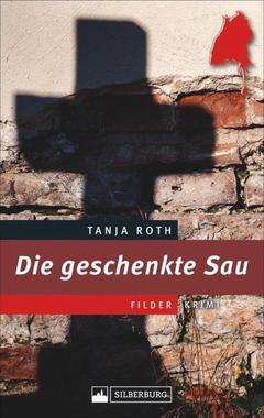 Cover von: Die geschenkte Sau