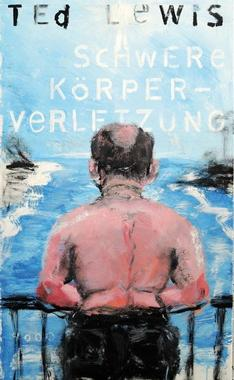Cover von: Schwere Körperverletzung