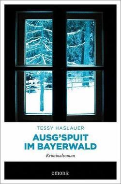 Cover von: Ausg'spuit im Bayerwald