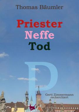 Cover von: Priester, Neffe, Tod
