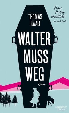 Cover von: Walter muss weg