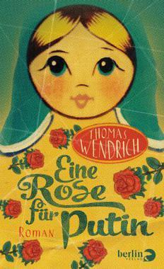 Cover von: Eine Rose für Putin