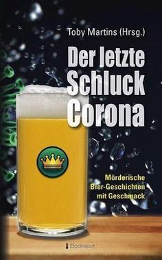 Cover von: Der letzte Schluck Corona