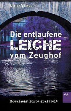 Cover von: Die entlaufene Leiche vom Zeughof