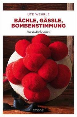 Cover von: Bächle, Gässle, Bombenstimmung