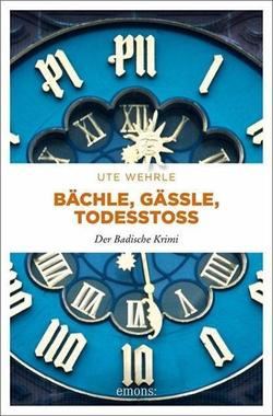 Cover von: Bächle, Gässle, Todesstoß