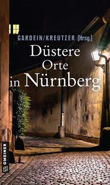 Cover von: Düstere Orte in Nürnberg