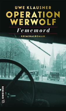 Cover von: Operation Werwolf - Fememord