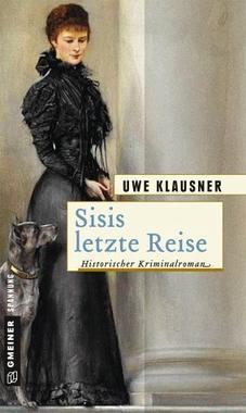 Cover von: Sisis letzte Reise