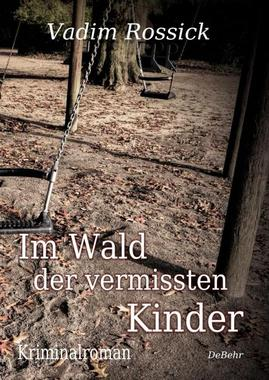 Cover von: Im Wald der vermissten Kinder