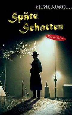 Cover von: Späte Schatten