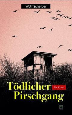 Cover von: Tödlicher Pirschgang