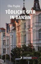 Cover von: Tödliche Gier in Bansin