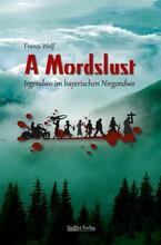 Cover von: A Mordslust