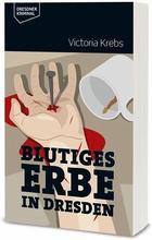 Cover von: Blutiges Erbe in Dresden