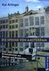 Cover von: Die Sphinx von Amsterdam