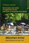 Cover von: Der Anrufer, eine Leiche im Englischen Garten und nicht zu vergessen: Frau Dörfel