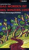 Cover von: Das Morden ist des Winzers Lust