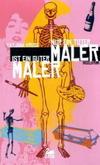Cover von: Nur ein toter Maler ist ein guter Maler