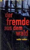 Cover von: Der Fremde aus dem Wald
