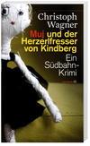 Cover von: Muj und der Herzerlfresser von Kindberg